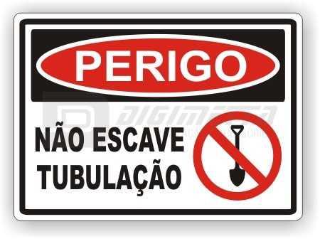 Placa: Perigo - Não Escave Tubulação