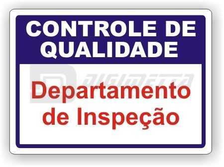 Placa: Controle de Qualidade - Departamento de Inspeção