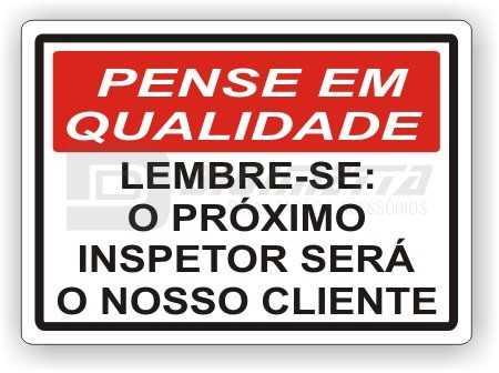 Placa: Lembre-se : O Próximo Inspetor Será o Nosso Cliente