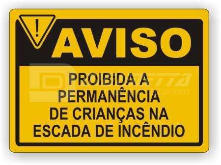 Placa: Proibida a Permanência de Crianças na Escada de Incêndio