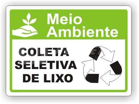Placa: Coleta Seletiva de Lixo