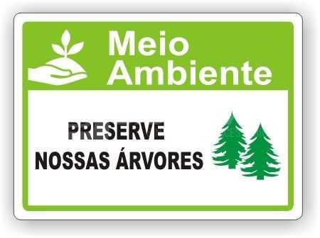 Placa: Preserve Nossas Árvores