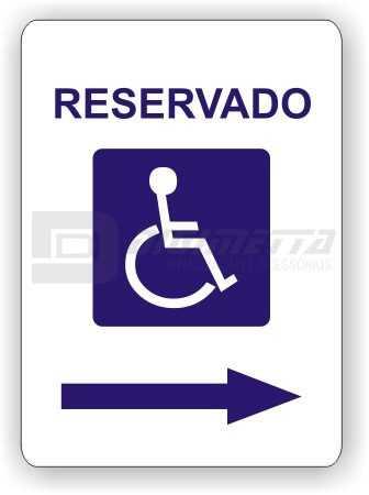 Placa: Reservado a Direita