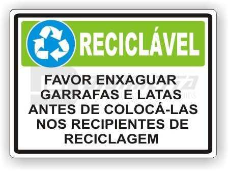Placa: Favor Enxaguar Garrafas e Latas Antes de Colocá-las nos Recipientes de Reciclagem