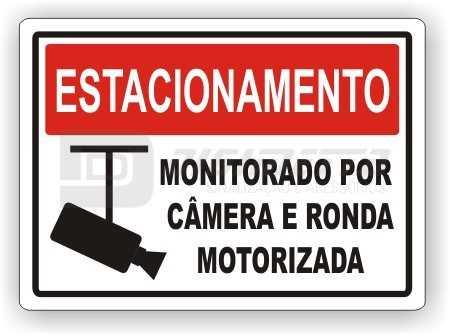 Placa: Estacionamento - Monitorado Por Câmera e Ronda Motorizada